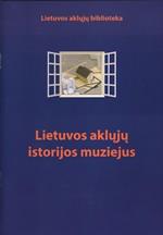 Lietuvos aklųjų istorijos muziejus. – Vilnius, 2014. Knygos viršelis