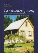 """Zinkevičius, Zigmas. Po aštuonerių metų: knygos """"Prie lituanistikos židinio"""" tęsinys. – Vilnius, 2006. Knygos viršelis"""