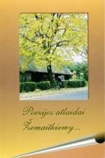 Poezijos atlaidai Žemaitkiemy... - Ukmergė, 2006. Knygos viršelis