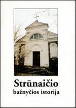 Merkys, Alfonsas. Strūnaičio bažnyčios istorija. - Trakai; Vilnius, 1997. Knygos viršelis