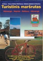 Turistinis maršrutas. – Ukmergė, 2005. Lankstinio viršelis