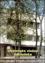 Ukmergės viešoji biblioteka. – Ukmergė, 2002. Knygos viršelis
