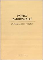 Vanda Zaborskaitė: bibliografijos rodyklė. − Vilnius, 2002. Knygos viršelis