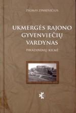Zinkevičius, Zigmas. Ukmergės rajono gyvenviečių vardynas: pavadinimų kilmė. – Vilnius, 2011. Knygos viršelis