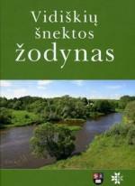 Ž. Markevičienė, A. Markevičius. Vidiškių šnektos žodynas. - Vilnius, 2014. Knygos viršelis