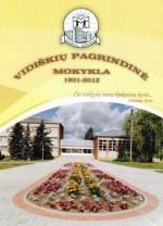 Vidiškių pagrindinė mokykla: 1901-2012. – Ukmergė, 2012. Lankstinio viršelis