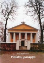 Vaitkūnienė, Genė. Vidiškių parapija. – Ukmergė, 2003. Knygos viršelis