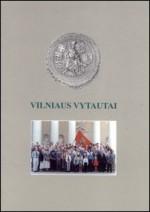 Vilniaus Vytautai. – Vilnius, 2002. Knygos viršelis