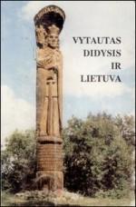 Vytautas Didysis ir Lietuva. − Vilnius, 1997. Knygos viršelis