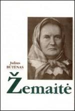 Būtėnas, Julius. Žemaitė. – Vilnius, 1997. Knygos viršelis