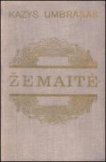 Umbrasas, Kazys. Žemaitė. – Vilnius, 1975. Knygos viršelis