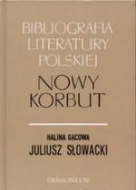 Gacowa, Halina. Juliusz Słowacki. – Wrocław, 2000. Knygos viršelis