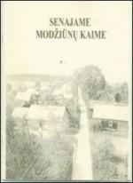 Senajame Modžiūnų kaime.- Švenčionys, 2003. Knygos viršelis
