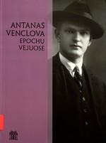 Antanas Venclova epochų vėjuose: Antanui Venclovai – 100. – Vilnius, 2007. Knygos viršelis