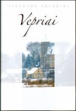 Vepriai. – Vilnius, 2010. Knygos viršelis
