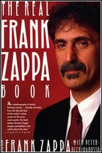 Zappa, Frank. The Real Frank Zappa Book. – New York, 1989. Knygos viršelis