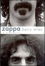 Miles, Barry. Zappa: a Biography. – New York, 2004. Knygos viršelis