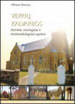 Motuzas, Alfonsas. Veprių Kalvarijos: istoriniai, etnologiniai ir etnomuzikologiniai aspektai. – Kaunas, 2006. Knygos viršelis