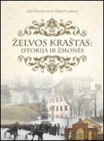 Kriaučiūnienė, Zita, Povylienė, Rasa.  Želvos kraštas: istorija ir žmonės. – Ukmergė, 2014. Knygos viršelis