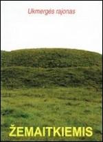 Žemaitkiemis. – Ukmergė, 2005. Lankstinio viršelis