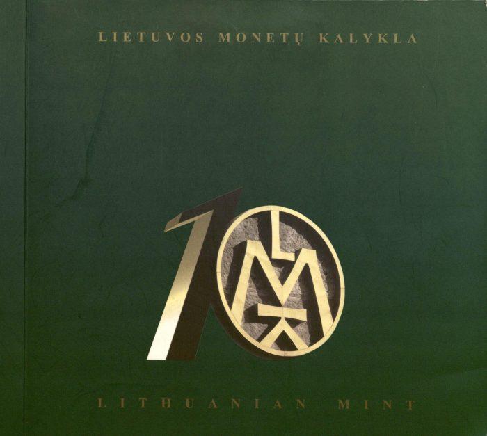 Lietuvos monetų kalykla = Lithuanian Mint: 1990–2000. – Vilnius, 2000. Knygos viršelis
