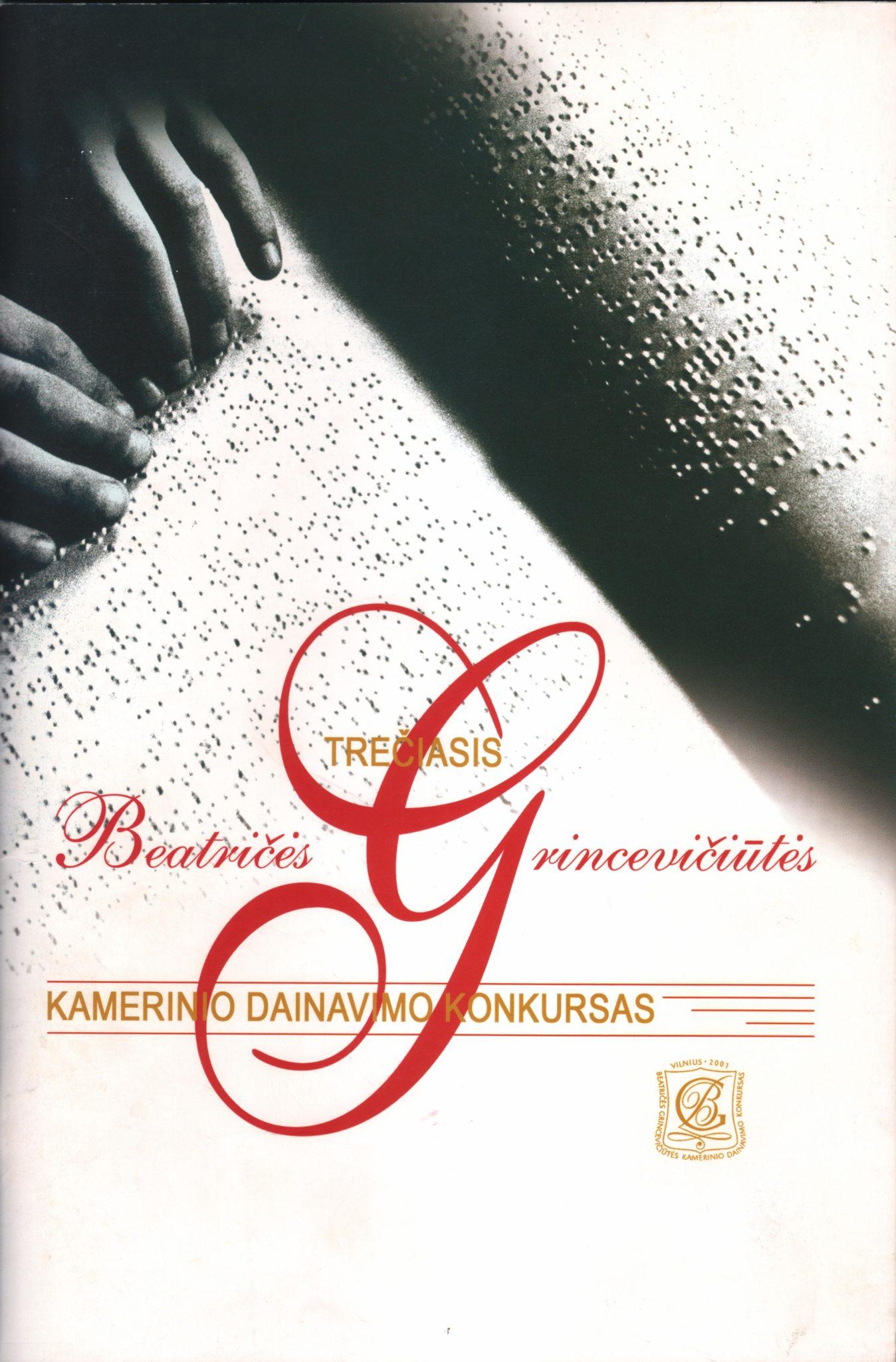 Trečiasis Beatričės Grincevičiūtės kamerinio dainavimo konkursas. – Vilnius, 2001. Leidinio viršelis