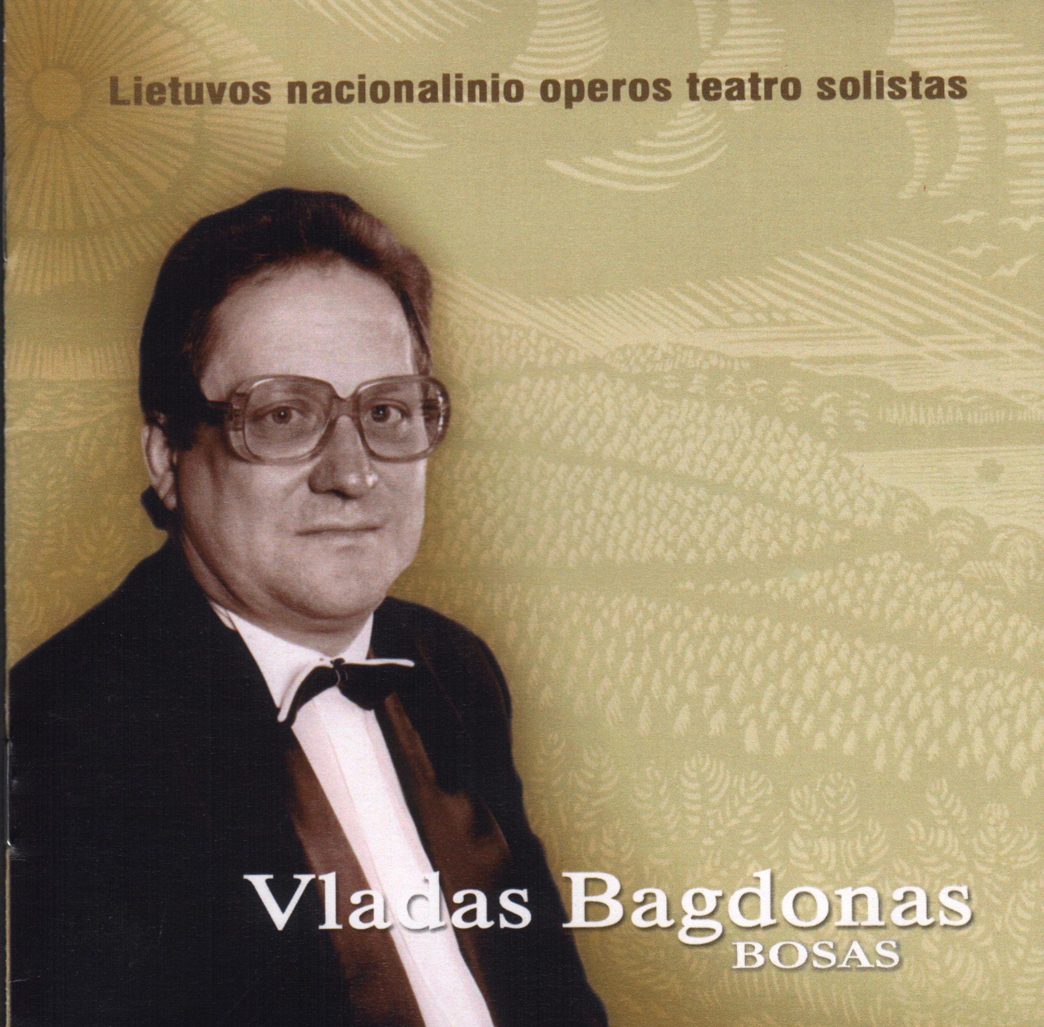 Dainuoja Vladas Bagdonas. – Vilnius, 2003. Kompaktinės plokštelės viršelis