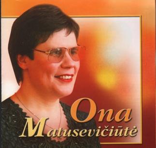 Ona Matusevičiūtė.[Garso įrašas: [albumas]. – Vilnius, 2003. Viršelis