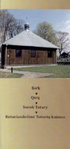 Girniuvienė, Tatjana. Kirk - Qirg - Sorok Tatary -  Keturiasdešimt Totorių kaimas. - [Vilnius], [2015]. Lankstinio viršelis