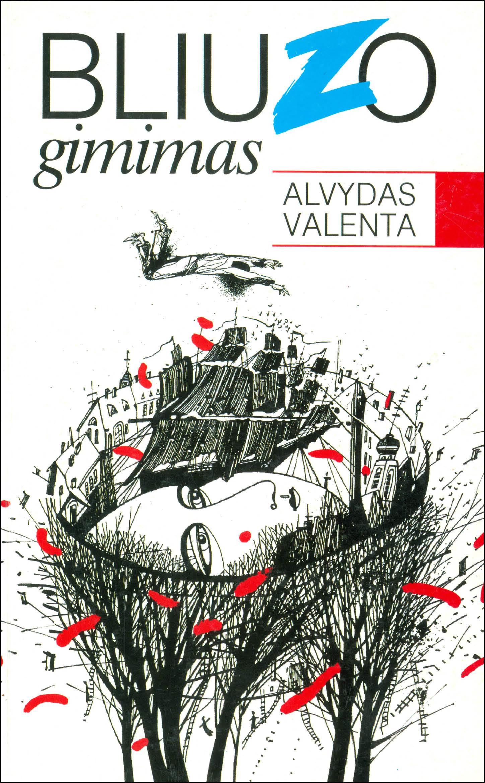 Alvydas Valenta. Bliuzo gimimas, - Vilnius 1997. Knygos viršelis