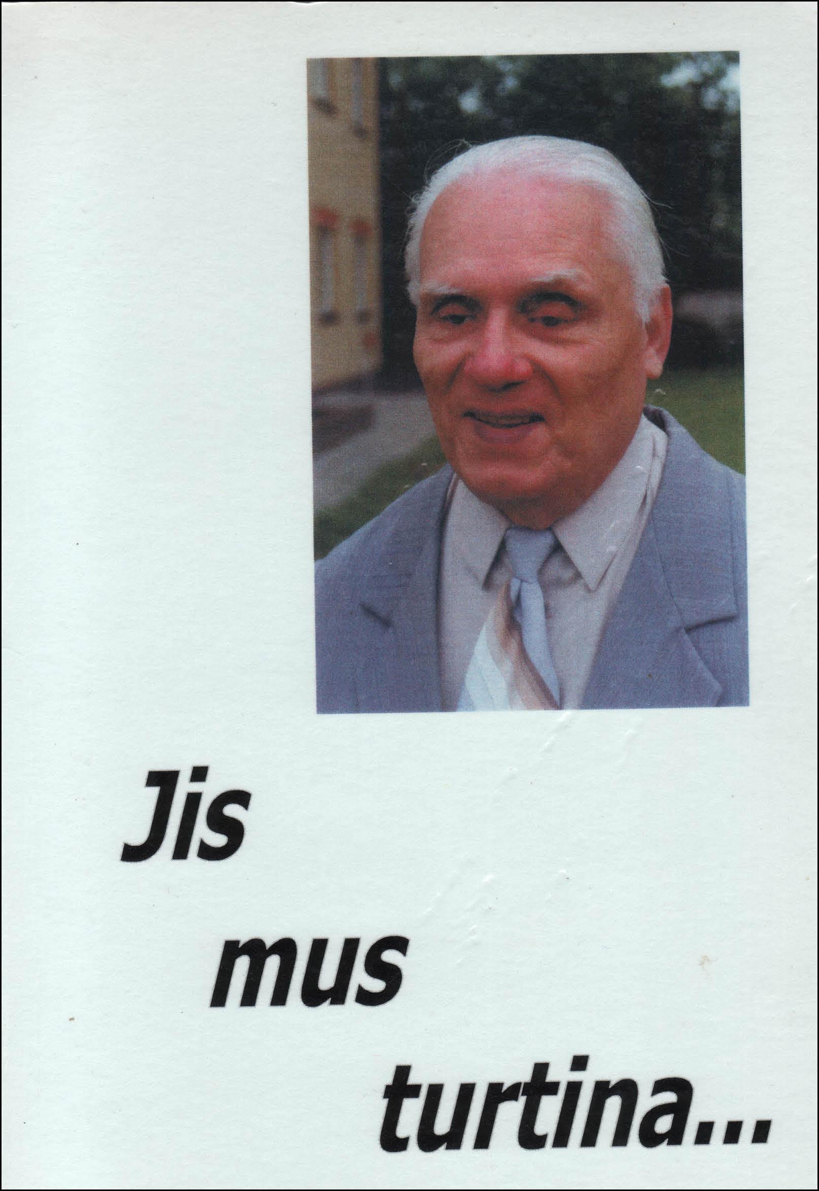 Jis mus turtina. – Vilnius, 2000. Knygos viršelis.